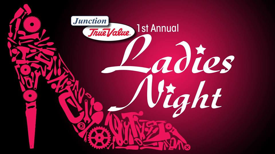 Junction True Value Ladies Night