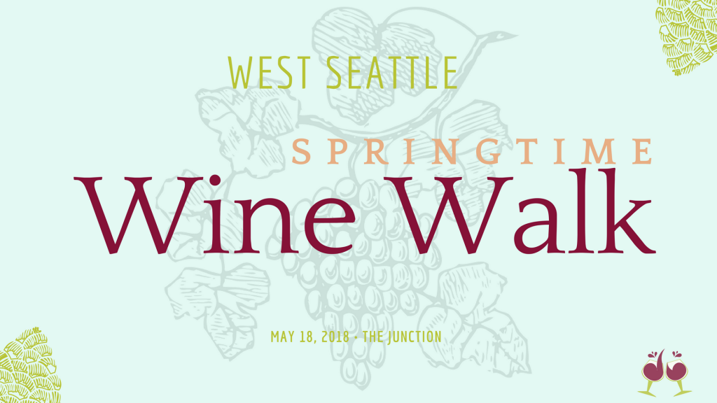 West Seattle Wine Walk May 2018